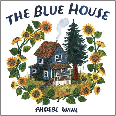 Knopf Books for Young Readers The Blue House