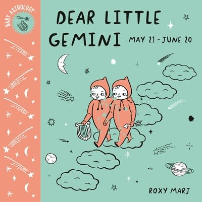 Doubleday Books for Young Readers Baby Astrology: Dear Little Gemini