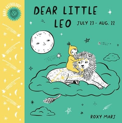 Doubleday Books for Young Readers Baby Astrology: Dear Little Leo
