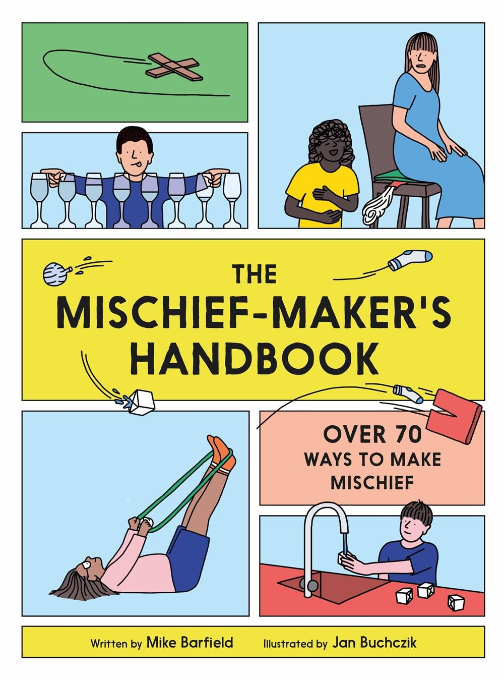 Laurence King Publishing The Mischief Maker's Handbook