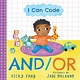 Sourcebooks Explore I Can Code: And/Or