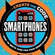 B.E.S. Create the Code: Smartphones