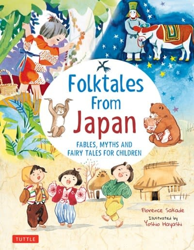 Tuttle Publishing Folk Tales from Japan: Fables, Myths, & Fairy Tales for Children