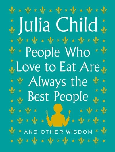 Knopf People Who Love to Eat Are Always the Best People