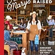 Sasquatch Books Five Marys Ranch Raised Cookbook: Homegrown Recipes from Our Family to Yours