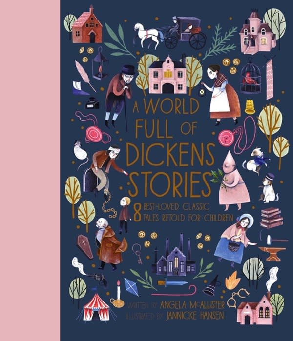 Frances Lincoln Children's Books A World Full of Dickens Stories