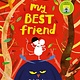 Frances Lincoln Children's Books My Best Friend