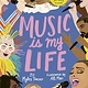 Wide Eyed Editions Music Is My Life: Soundtrack Your Mood with 80 Artists for Every Occasion