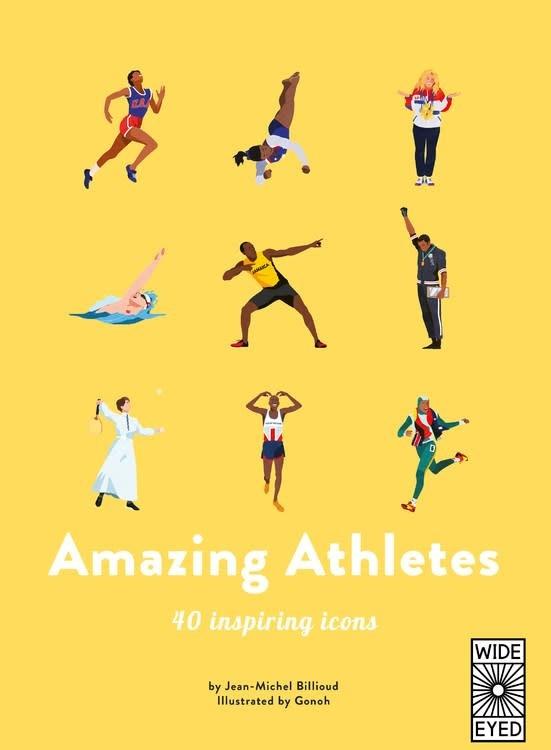 Wide Eyed Editions 40 Inspiring Icons: Amazing Athletes