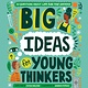 Wide Eyed Editions Big Ideas For Young Thinkers: 20 Questions About Life & the Universe