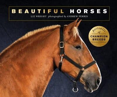 Ivy Press Beautiful Horses: Portraits of Champion Breeds