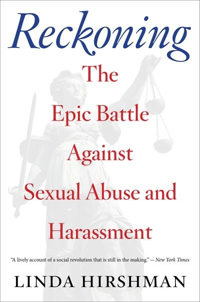 Mariner Books Reckoning: The Epic Battle Against Sexual Abuse and Harassment