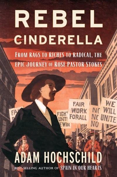Houghton Mifflin Harcourt Rebel Cinderella [Biography Rose Pastor Stokes]