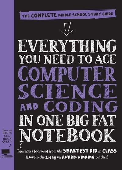Workman Publishing Company Everything You Need to Ace Computer Science and Coding in One Big Fat Notebook