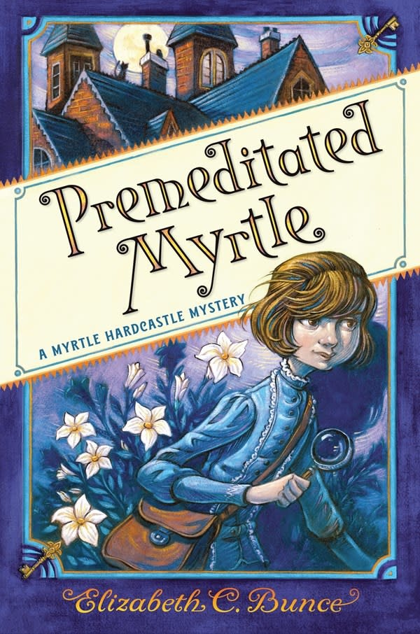 Algonquin Young Readers Premeditated Myrtle