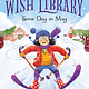 The Wish Library: Snow Day in May