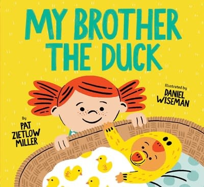 Chronicle Books My Brother the Duck