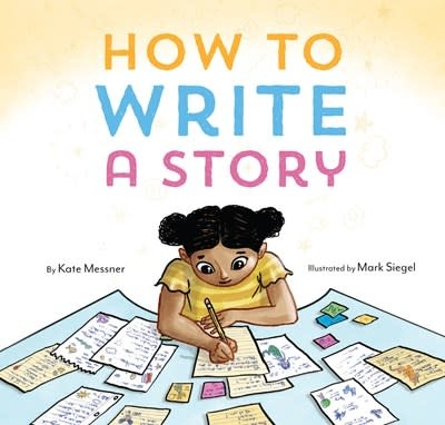 Chronicle Books How to Write a Story