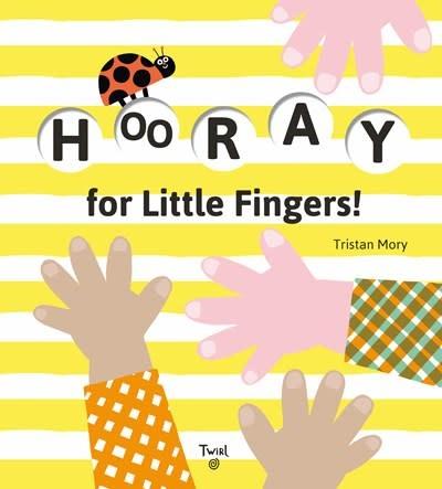 Twirl Hooray for Little Fingers! (Board Book)