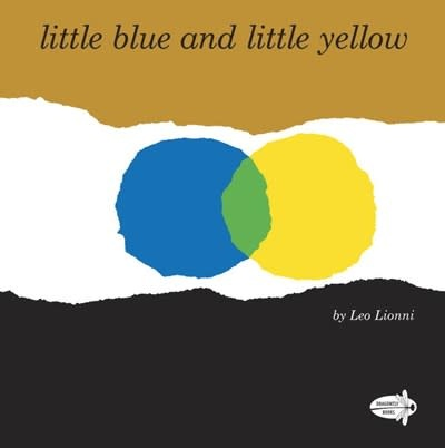 Dragonfly Books Little Blue and Little Yellow