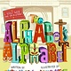 Little, Brown Books for Young Readers The Alphabet's Alphabet: A Totally Twisted Take on 26 Letters