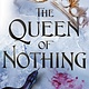 Little, Brown Books for Young Readers The Queen of Nothing