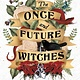 Redhook The Once and Future Witches