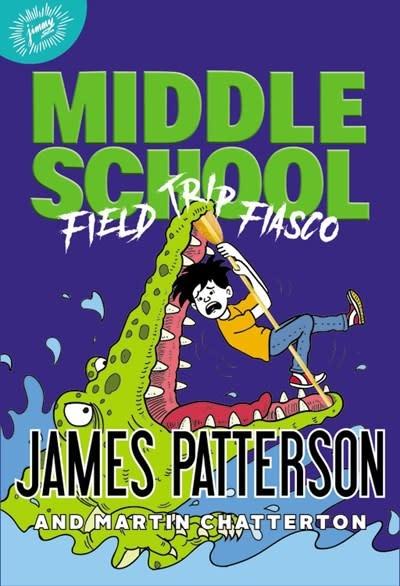jimmy patterson Middle School: Field Trip Fiasco