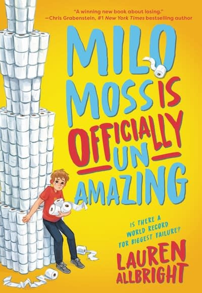 Little, Brown Books for Young Readers Milo Moss Is Officially Un-Amazing