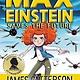 jimmy patterson Max Einstein: Saves the Future
