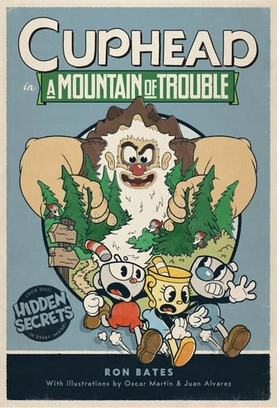 Little, Brown Books for Young Readers Cuphead in A Mountain of Trouble