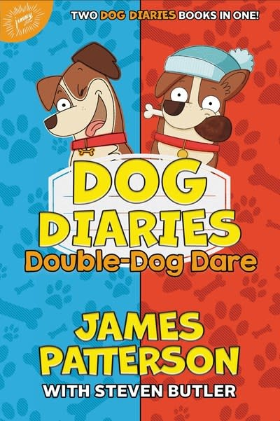 jimmy patterson Dog Diaries: Double-Dog Dare