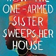 Little, Brown and Company How the One-Armed Sister Sweeps Her House