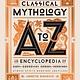 Black Dog & Leventhal Classical Mythology A to Z