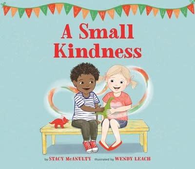 Running Press Kids A Small Kindness