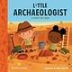 Running Press Kids Little Archaeologist