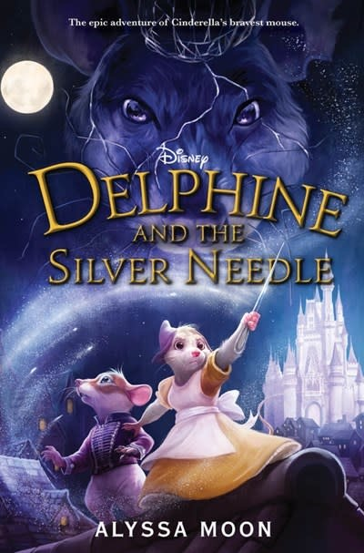 Disney-Hyperion Delphine and the Silver Needle