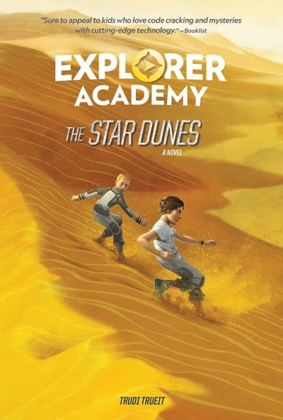 Under the Stars Explorer Academy: The Star Dunes (Book 4)