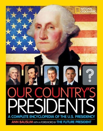 National Geographic Kids Our Country's Presidents (6th Edition)