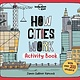 Lonely Planet How Cities Work Activity Book