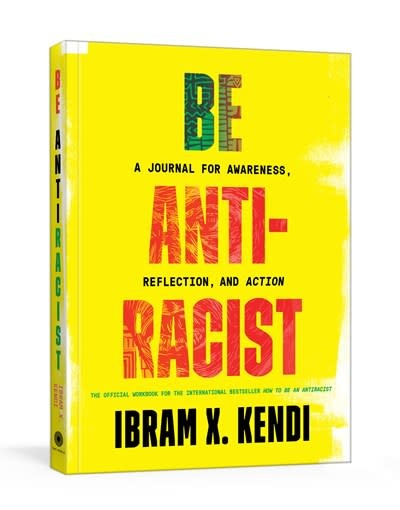 One World Be Antiracist: A Journal for Awareness, Reflection, and Action