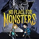 HMH Books for Young Readers No Place for Monsters