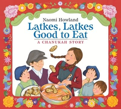 HMH Books for Young Readers Latkes, Latkes, Good to Eat