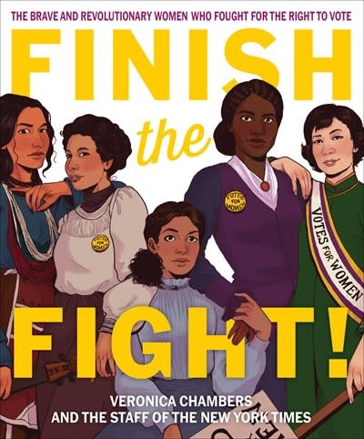 Versify Finish the Fight!: ...Women Who Fought for the Right to Vote