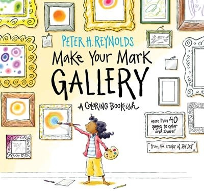 Candlewick Make Your Mark Gallery: A Coloring Book-ish