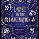 Candlewick Studio Lost in the Imagination: A Journey Through Nine Worlds in Nine Nights