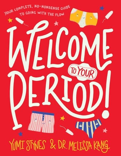 Walker Books US Welcome to Your Period!