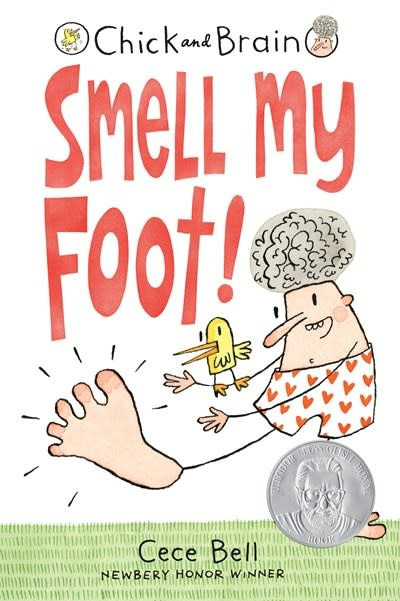 Candlewick Chick and Brain: Smell My Foot!