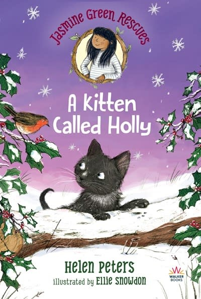 Walker Books US Jasmine Green Rescues: A Kitten Called Holly
