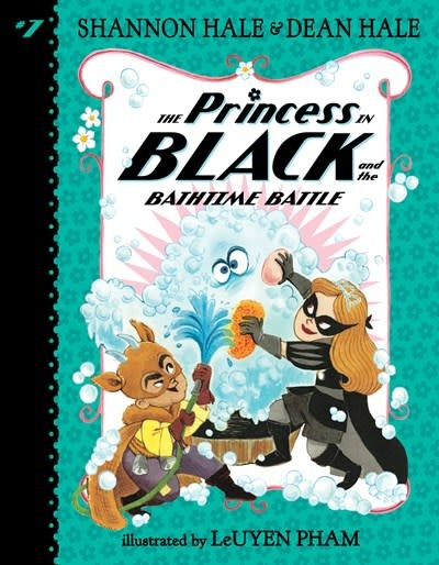 Candlewick The Princess in Black 07 Bathtime Battle